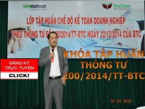 Khóa tập huấn Chế độ Kế toán doanh nghiệp theo Thông tư 200/2014/TT-BTC - THÁNG 6/2015